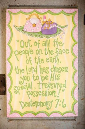 deuteronomy 7:6 bible quotes for baby girl, would be really cute to ...