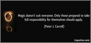 More Peter J. Carroll Quotes