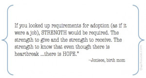 Strength Quotes, Adoption Quotes, Birth Mother Quotes