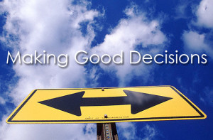 Posts tagged with: making good decisions quotes