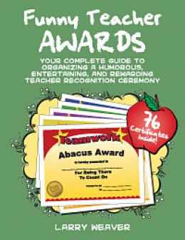 ... Funny Awards. Recommended for teacher appreciation, teacher banquets
