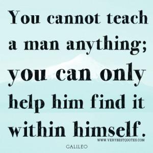Teaching quotes, GALILEO quotes
