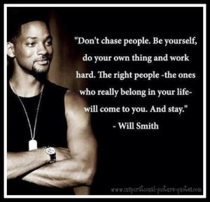 Be Yourself Will Smith Quote