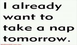 Time To Take A Nap Funny Quote
