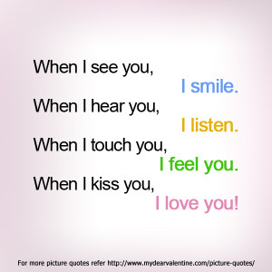 love you quotes - When I see you