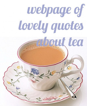 webpage of famous tea quotes -