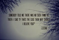 of the BEST quotes I have ever heard. Ever. But especially in a rap ...