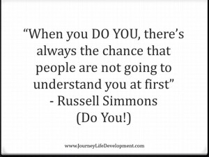 Do You! Russell Simmons quote