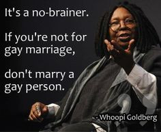 Whoopie Goldberg quote