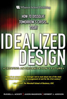 Idealized Design: How Bell Labs Imagined — and Created — the ...