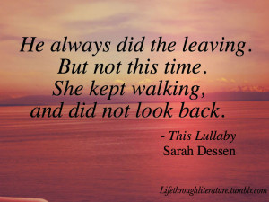 ... this lullaby sarah dessen quotes literature novel teen young adult