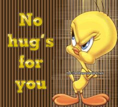 Funny Tweety Bird Quotes | Tweety Bird Graphics Code | Tweety Bird ...