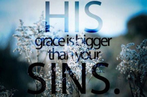 God's grace is bigger than our sins https://www.facebook.com/photo.php ...