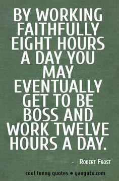 quotes working hard cool quotes funny quotes dust covers quotes quotes ...