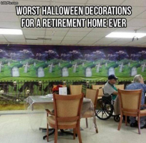 ... Funny Pictures 1588 (Retirement Home Decorations) Posted 3/21/2014