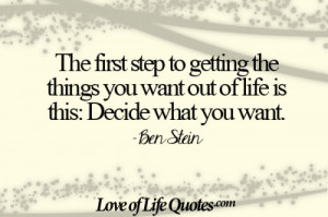 Ben Stein quote on getting what you want