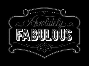 absolutely Fabulous inspirational quotes