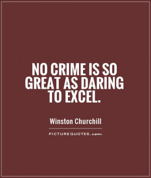 Excellence Quotes Winston Churchill Quotes