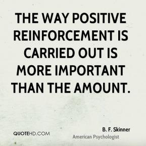 Positive Reinforcement Quotes