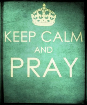 Keep-Calm-and-Pray.jpg