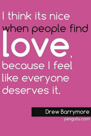 ... Quotes, Love Sayings, Quotes Quotes, Drew Barrymore, Love Quotes