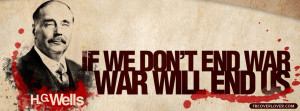 Click below to upload this If We Dont End War War Will End Us Cover!