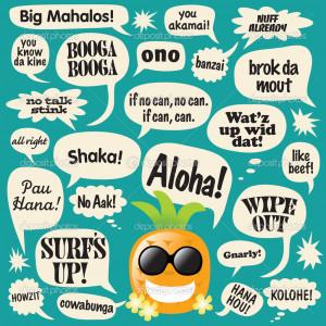 Funny Hawaiian Pidgin Sayings