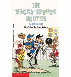 101 Wacky Sports Quotes