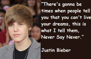 Justin Bieber's Quotes and Sayings! :)
