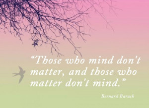 those who mind don t matter