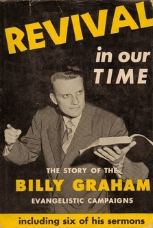 The Story of the Billy Graham Evangelistic Campaigns includingSix of ...