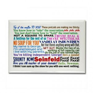 Seinfeld Quotes Rectangle Magnet