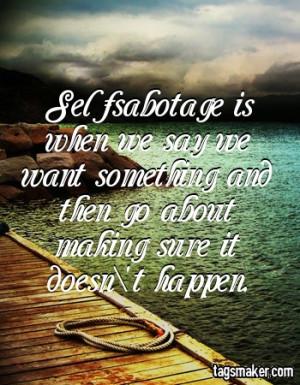 self sabotage quote/quotes