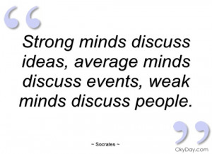 strong minds discuss ideas socrates