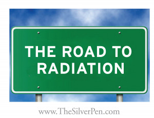 ... Radiation. Silver Lining: this is the LAST part of my treatment
