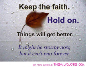Always keep your faith alive - Faith quotes and sayings