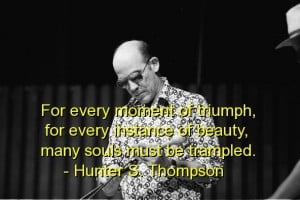 Hunter S Thompson Quotes