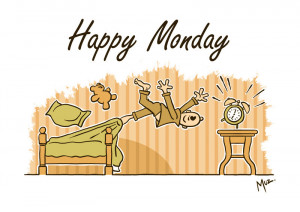 Happy Monday card by muzski