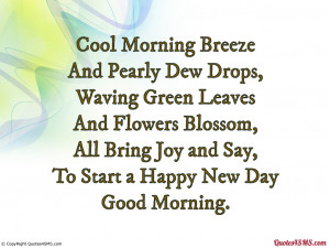 Cool Morning Breeze And Pearly Dew Drops Good Quotes 4 Sms