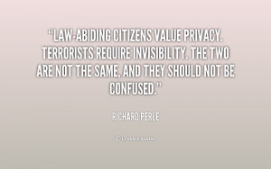 Law-abiding citizens value privacy. Terrorists require invisibility ...