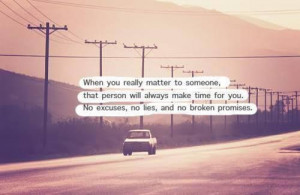 When you really matter to someone..