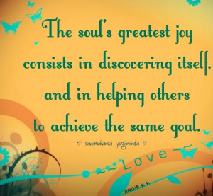... Itself And In Helping Others To Achieve The Same Goal - Joy Quotes