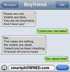 Lol Cheating Boyfriend Poems...