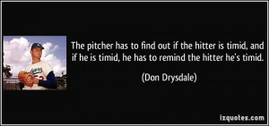 More Don Drysdale Quotes