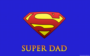 Free Father's Day Super Dad, computer desktop wallpapers, pictures ...