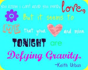 ... music-lyrics, urban-music, love-and-country, keith-urban, music-quote
