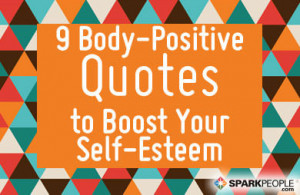 Body-Positive Quotes to Boost Your Self-Esteem