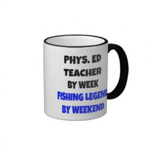 Fishing Legend Physical Education Teacher Coffee Mug