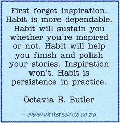 Habit is persistence in practice