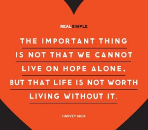 Hope - can't live without it